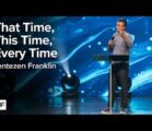 That Time, This Time, & Every Time | Jentezen Franklin