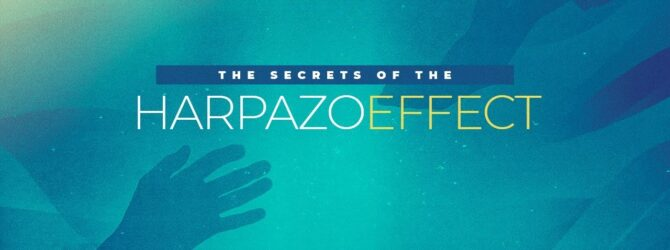 The Secrets of the Harpazo Effect | Episode 1028