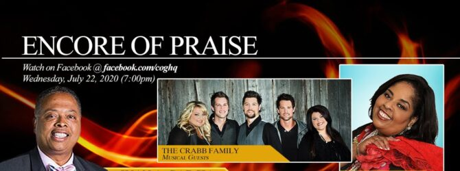 Encores of Praise I Wednesday, July 22