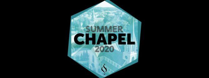 Summer Chapel with LeeU Worship // June 28, 2020