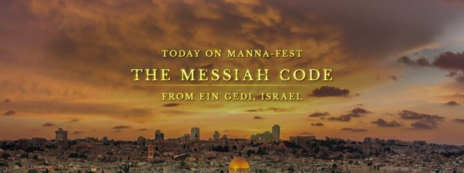The Messiah Code from Ein Gedi, Israel | Program # 1033