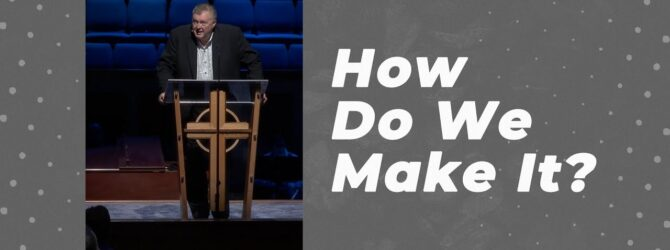 How Do We Make It? | Kelvin Page