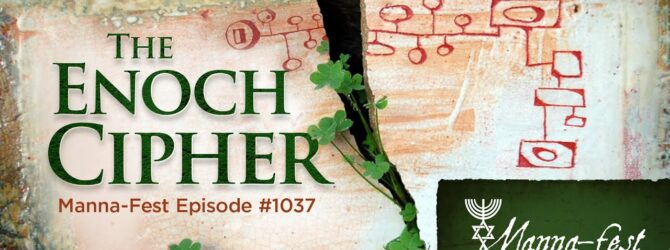 The Enoch Cipher | Episode # 1037
