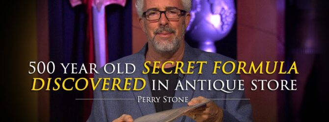 500 Year Old Secret Formula Discovered in Antique Store | Perry Stone