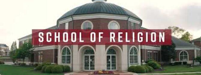 Campus Tour: School of Religion