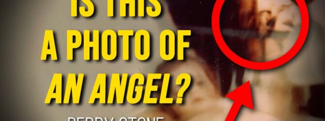 Is This A Photo of An Angel? | Perry Stone