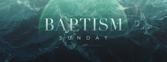 Labor Day Weekend Baptism Service