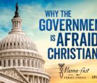 Why the Government is Afraid of Christianity | Episode # 1039