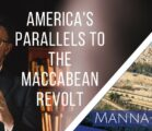 America's Parallels to the Maccabean Revolt | Episode 878