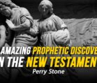 An Amazing Prophetic Discovery in the New Testament | Perry Stone