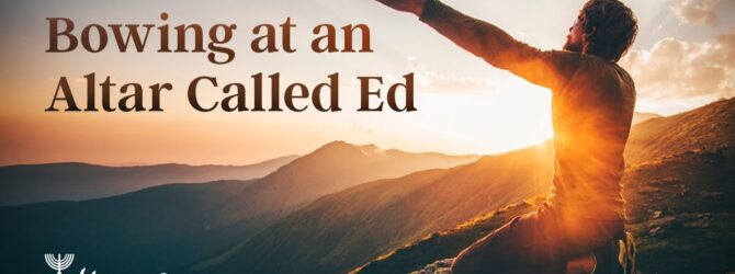 Bowing at an Altar Called Ed | Episode # 1046