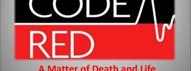 Code Red   A Matter of Death and Life