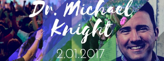 Dr. Michael B. Knight || Concepts of Evolution || 1.31.2017