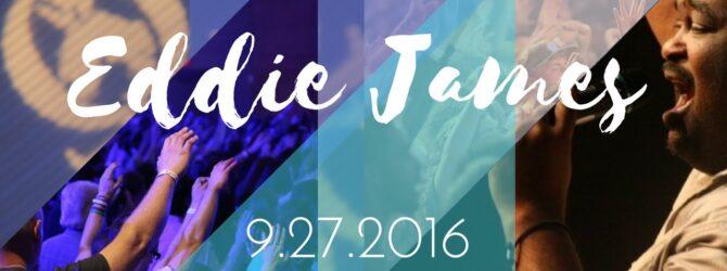 Eddie James || Remember Lot's Wife || 9.27.2016