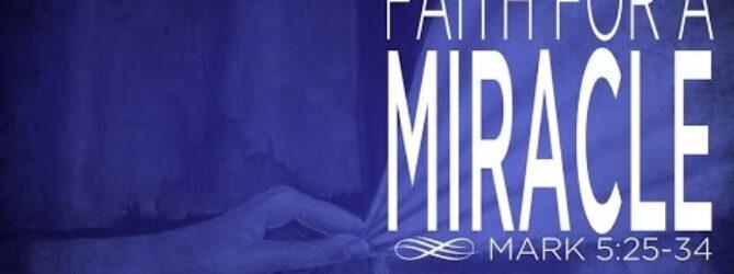 Faith For a Miracle