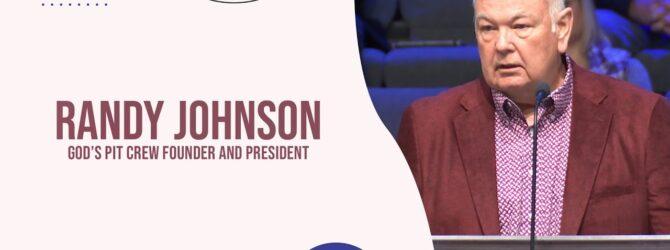 God's Pit Crew Founder and President | Randy Johnson