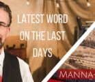 Latest Word On The Last Days | Episode 853
