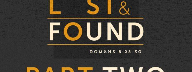 Lost & Found – Part 2