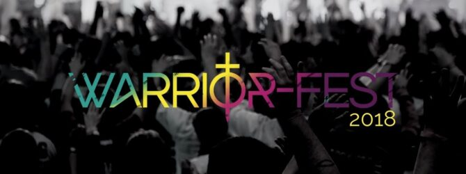 OCI Worship Invites You to WarriorFest 2018