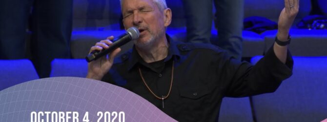 Praise and Worship | October 4, 2020