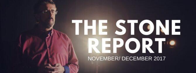 Stone Report – November/December 2017