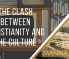 The Clash Between Christianity and the Culture | Episode 882