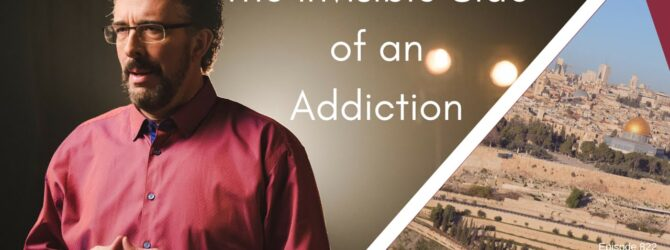 The Invisible Side of an Addiction -Episode 822