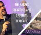 The Sacred Furniture and Spiritual Warfare