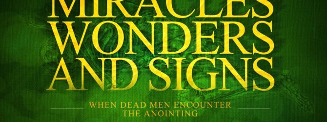 When Dead Men Encounter The Anointing