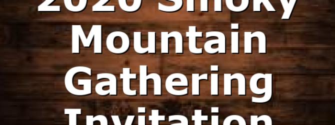 2020 Smoky Mountain Gathering Invitation