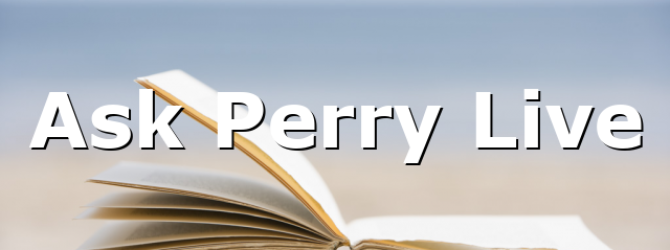 Ask Perry Live