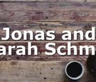 Jonas and Sarah Schmid
