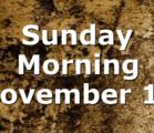 Sunday Morning November 15
