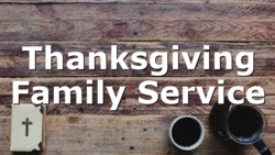 Thanksgiving Family Service