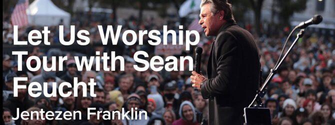 Let Us Worship | Jentezen Franklin