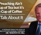 Your Preaching Ain't My Cup of Tea but It's A Fine Cup of Coffee