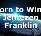 Born to Win | Jentezen Franklin