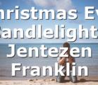 Christmas Eve Candlelight   Jentezen Franklin