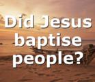 Did Jesus baptise people?