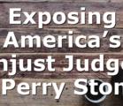 Exposing America's Unjust Judges | Perry Stone