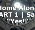 """Home Alone PART 1 