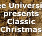 Lee University presents Classic Christmas