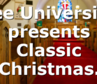 Lee University presents Classic Christmas.