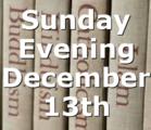 Sunday Evening December 13th