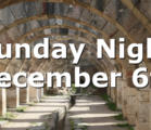 Sunday Night December 6th