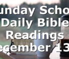 Sunday School Daily Bible Readings December 13th