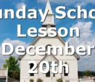 Sunday School Lesson December 20th