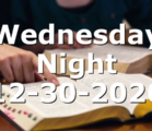 Wednesday Night 12-30-2020