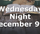 Wednesday Night December 9th