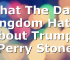 What The Dark Kingdom Hates About Trump   Perry Stone